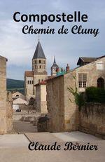 Compostelle, Chemin de Cluny