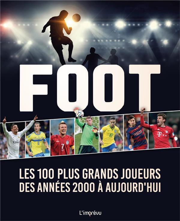 Foot : les 100 plus grands joueurs des années 2000 à aujourd'hui
