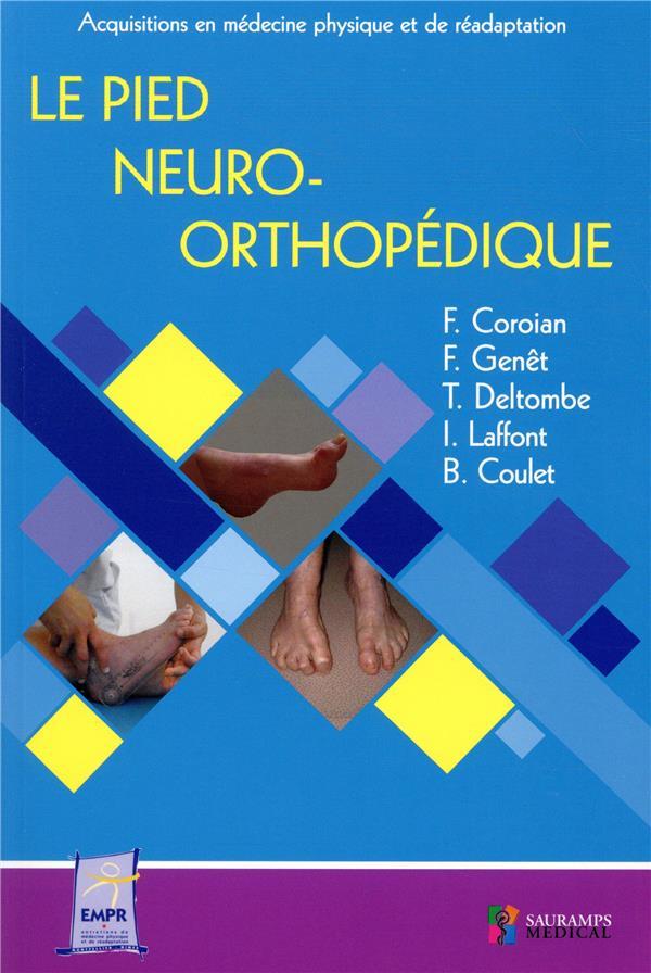 Le pied neuro-orthopédique ; acquisitions en médecine physique et de réadaptation