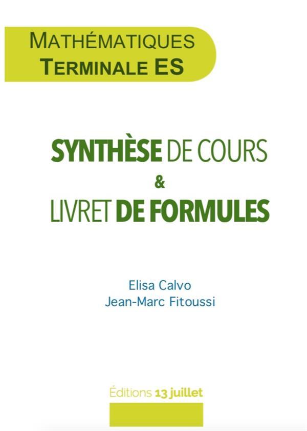 Mathématiques ; terminale ES ; synthèse de cours & livret de formules