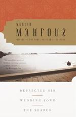 Vente Livre Numérique : Respected Sir, Wedding Song, The Search  - Naguib Mahfouz