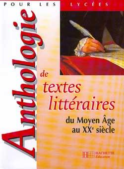 Anthologie De Textes Litteraires Du Moyen Age Au Xxe Siecle - Livre De L'Eleve - Edition 1998