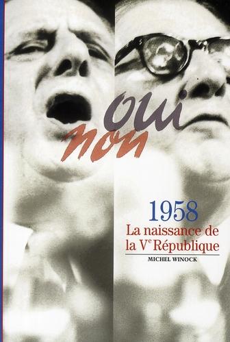 1958 (la naissance de la Vème République)