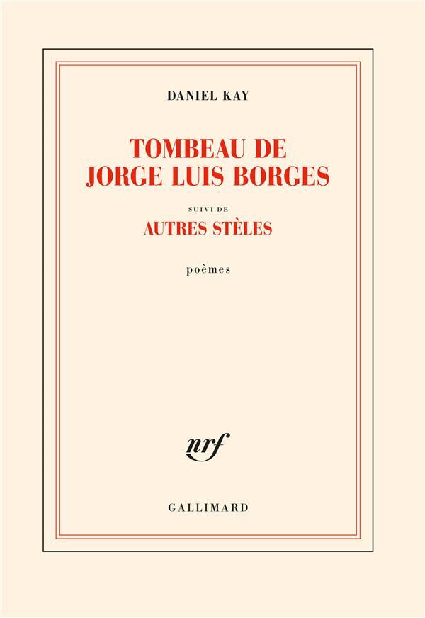 Tombeau de Jorge Luis Borges : autres stèles