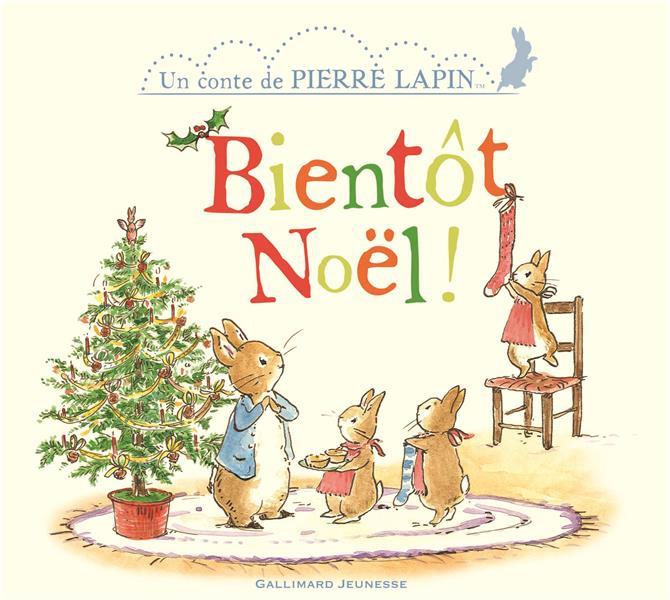 Un conte de Pierre Lapin ; bientôt Noël !