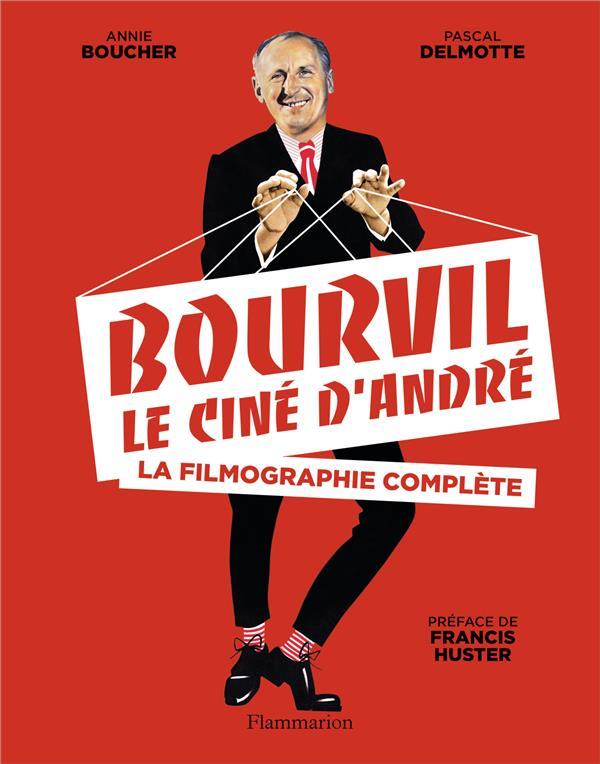 Bourvil, le ciné d'Andre