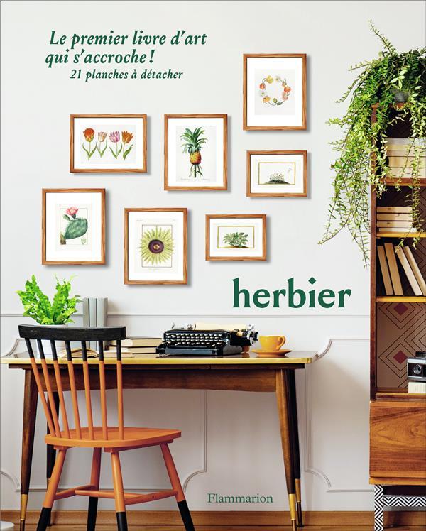 Herbier ; le premier livre d'art qui s'accroche !