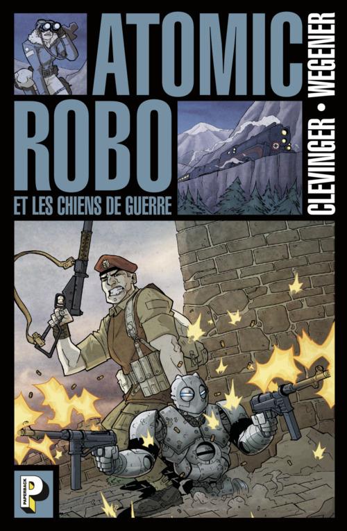 Atomic Robo (Tome 2)  - Les Chiens de guerre