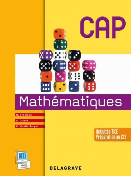 Mathématiques ; CAP industriels et tertiaires ; manuel de l'élève