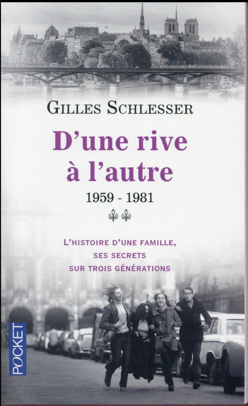 Saga parisienne t.2 ; d'une rive à l'autre ; 1959-1981