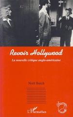 Vente Livre Numérique : Revoir Hollywood  - Noël BURCH