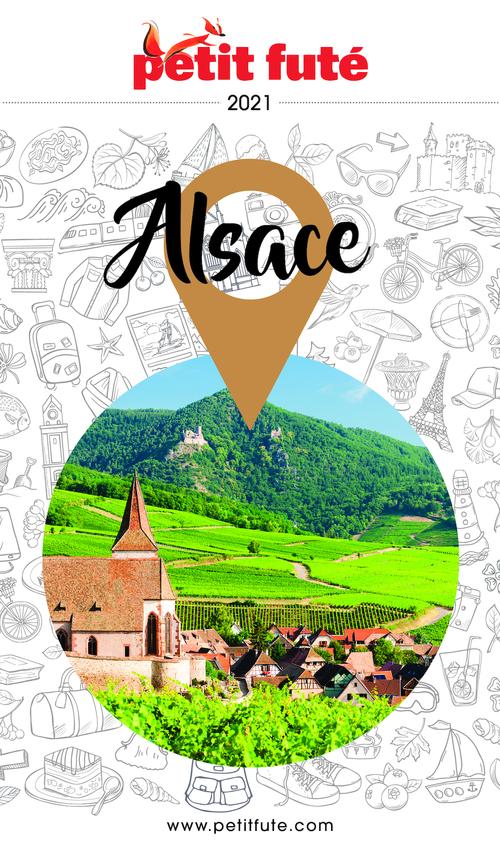 GUIDE PETIT FUTE ; REGION ; Alsace (édition 2021)
