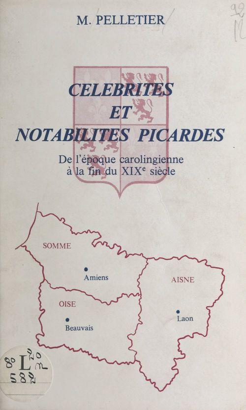 Célébrités et notabilités picardes