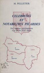 Célébrités et notabilités picardes  - Michel Pelletier