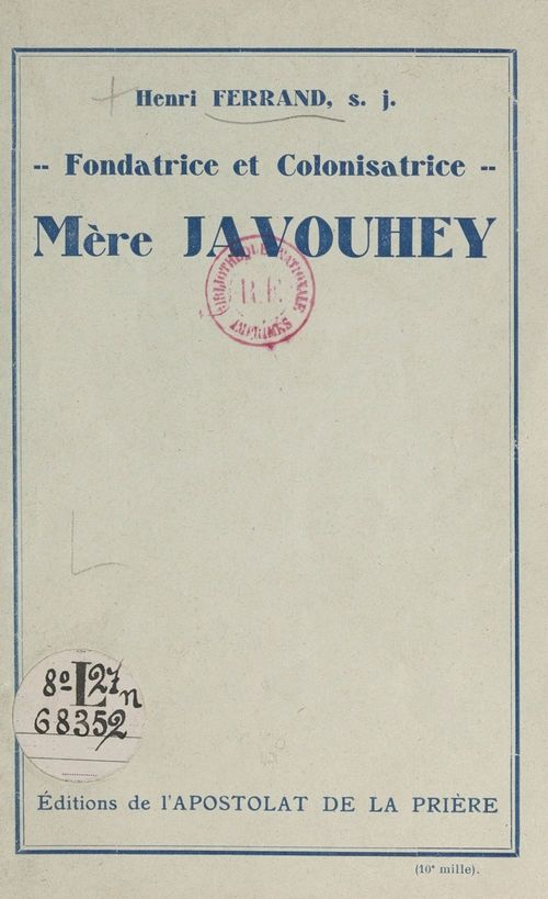 Mère Javouhey  - Henri Ferrand