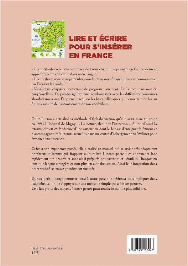 Lire et écrire pour s'insérer en France ; méthode d'alphabetisation pour adultes débutants
