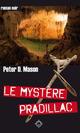 Le Mystère Pradillac  - Peter D. Mason