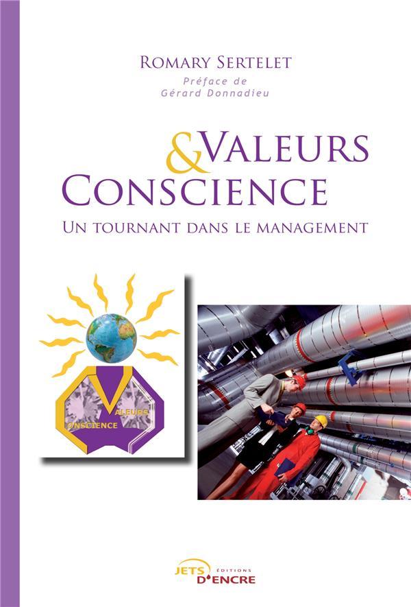 Valeurs & conscience ; un tournant dans le management