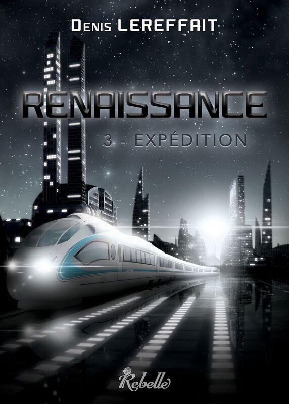 Renaissance t.3 ; expédition