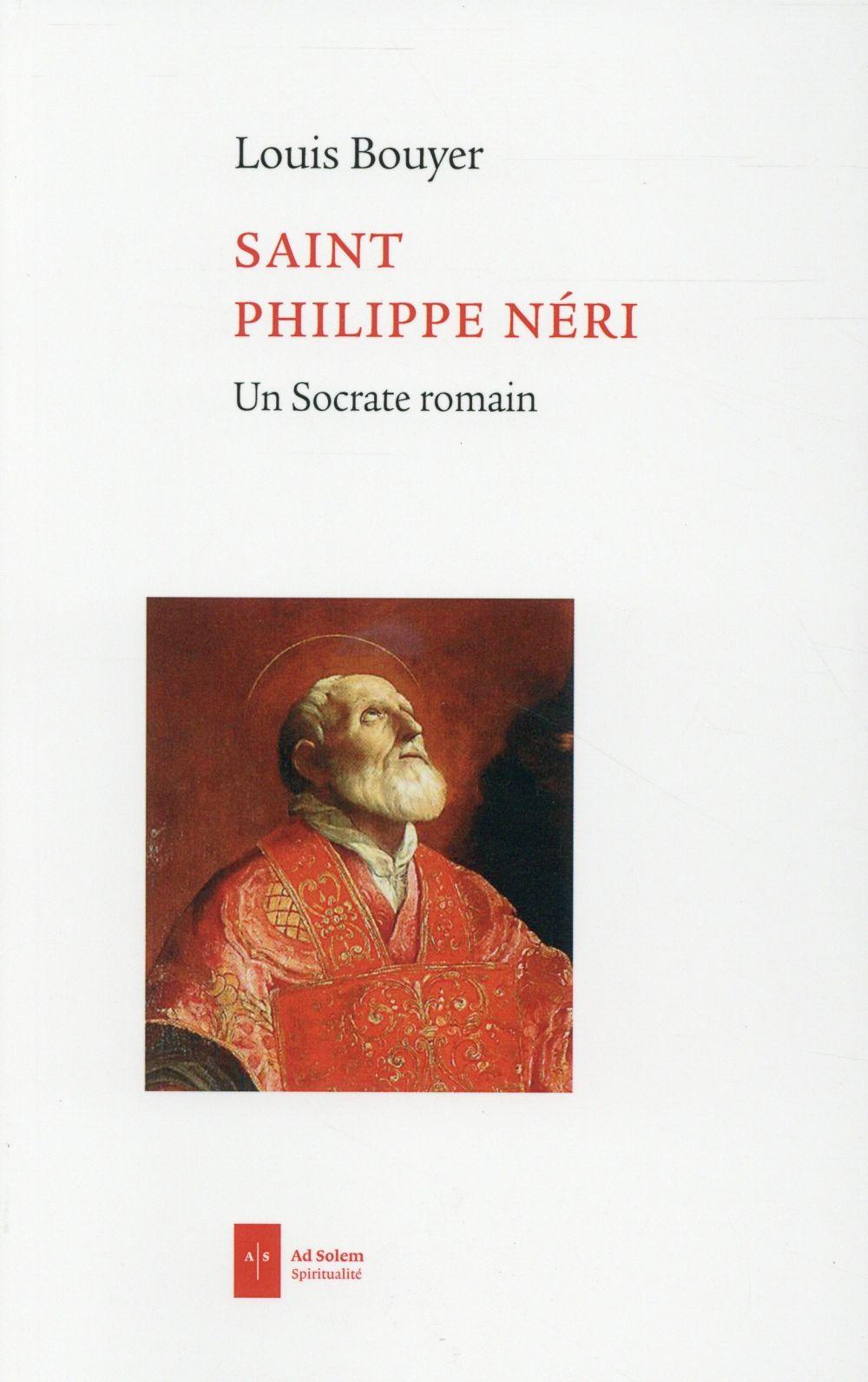 Saint Philippe Neri, un Socrate romain