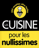 Vente Livre Numérique : La cuisine pour les nullissimes  - Emilie LARAISON