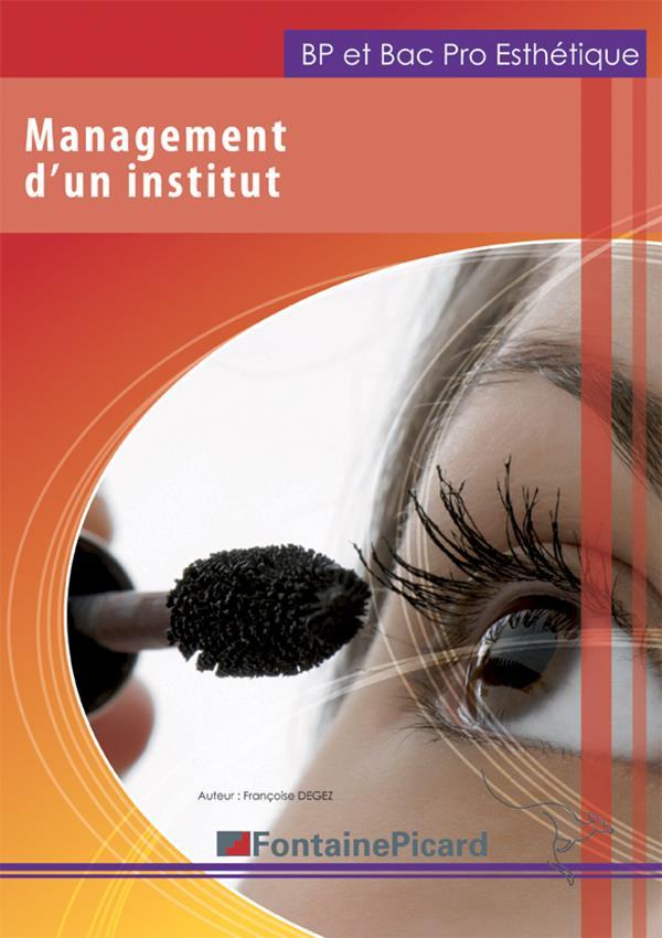 Management d'un institut ; BP et bac pro esthétique