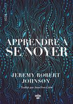Vente Livre Numérique : Apprendre à se noyer  - Jeremy Robert Johnson