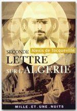 Vente Livre Numérique : Seconde lettre sur l'Algérie  - Alexis de TOCQUEVILLE