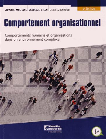 Comportement organisationnel ; comportements humains et organisations dans un environnement complexe (2e édition)