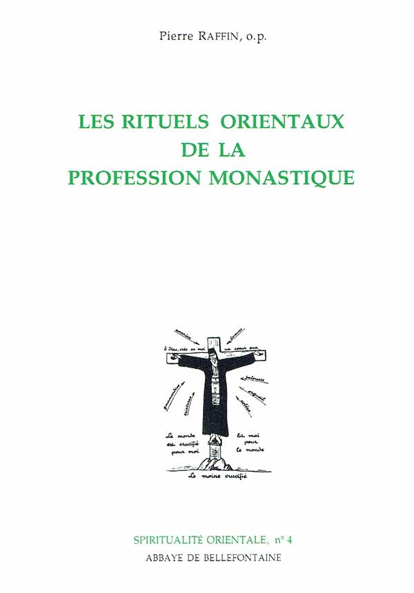 Les rituels orientaux de la profession monastique