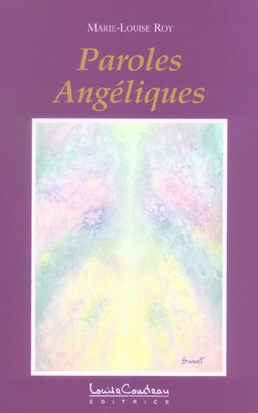 Paroles angeliques t.1