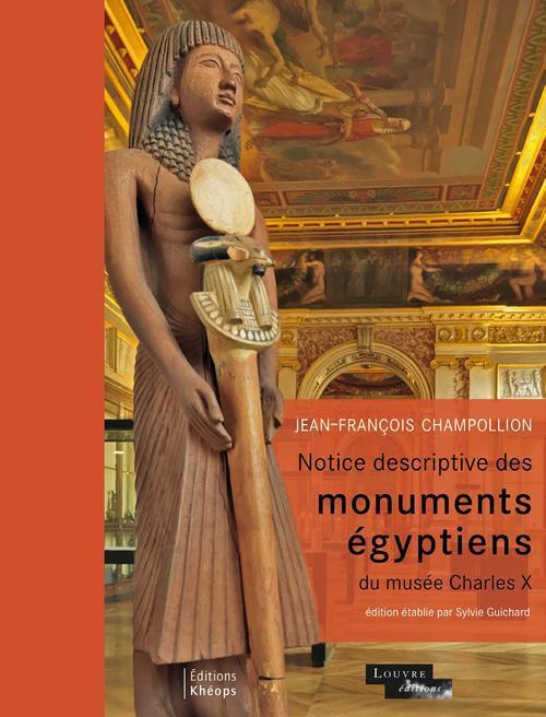 Notice descriptive des monuments egyptiens du musee Charles x