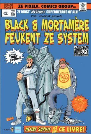 Black & Mortamère T.3 ; Black et Mortamere feukent ze system