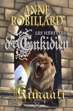 Les Héritiers d'Enkidiev 12 : Kimaati  - Anne Robillard