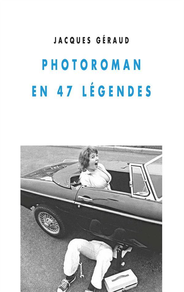 Photoroman en 47 légendes