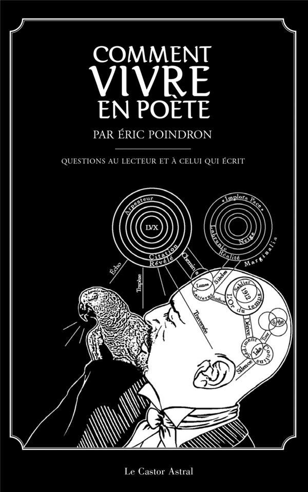 Comment vivre en poète