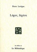 Léger légère  - Pierre Lartigue - Pierre Lartigue - Pierre LARTIGUE