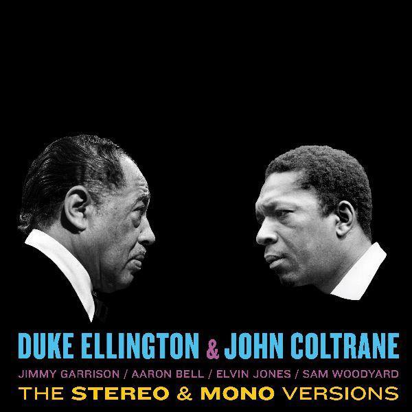Duke Elligton & John Coltrane the stereo & mono versions