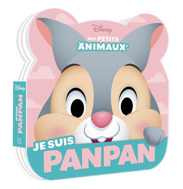Disney Baby ; mes petits animaux ; je suis Panpan