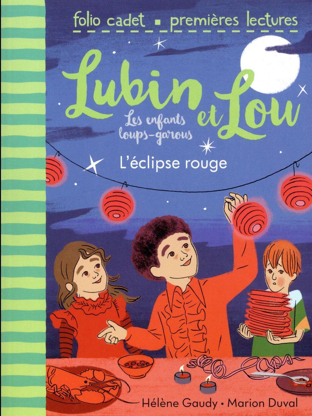 Lubin et Lou ; les enfants loups-garous T.5 ; l'éclipse rouge