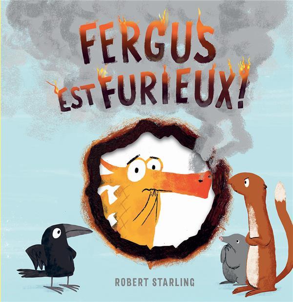 Fergus est furieux !