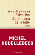 Vente Livre Numérique : Extension du domaine de la lutte  - Michel Houellebecq
