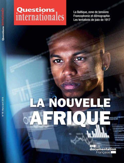 Revue questions internationales ; la nouvelle Afrique