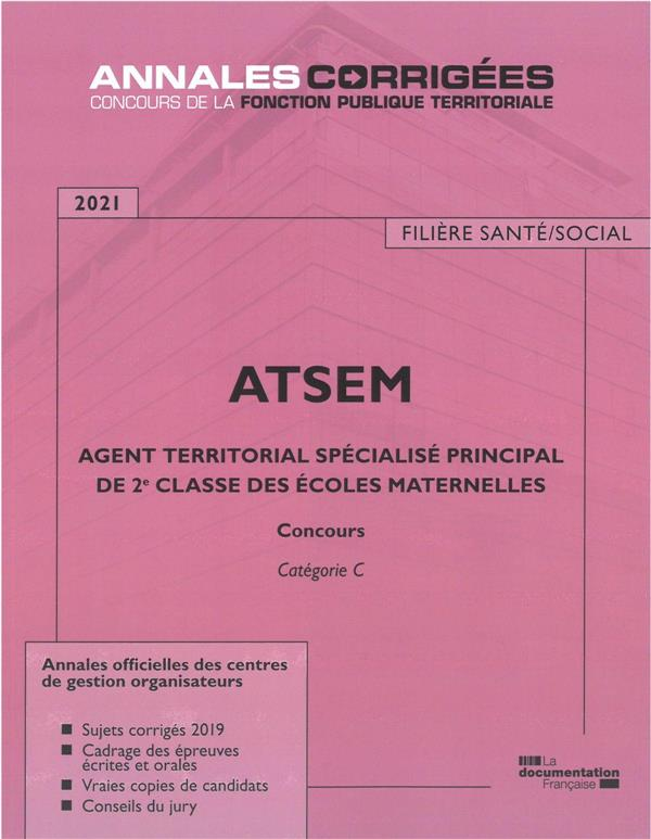 Agent territorial spécialisé principal de 2e classe des écoles maternelles ; ATSEM (édition 2021)