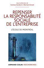 Repenser la responsabilité sociale de l'entreprise ; l'école de Montréal