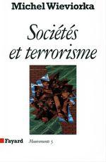 Vente Livre Numérique : Sociétés et terrorisme  - Michel WIEVIORKA