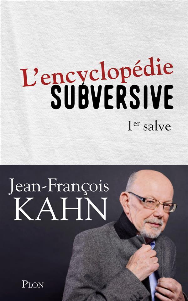l'encyclopédie subversive ; 1er Salve