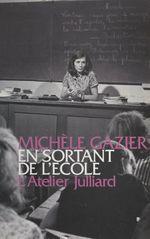 Vente Livre Numérique : En sortant de l'école  - Michèle Gazier