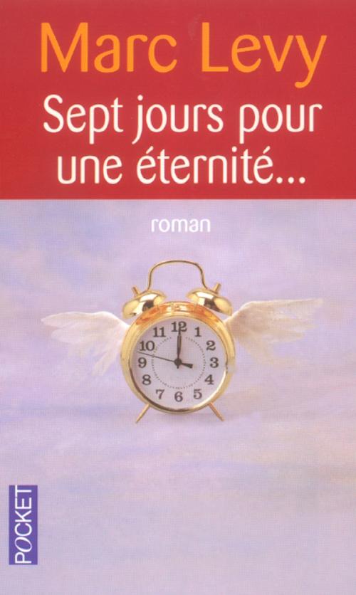 Sept Jours Pour Une Eternite...
