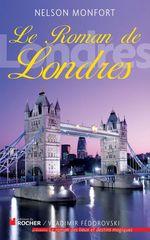 Vente EBooks : Le Roman de Londres  - Nelson Monfort